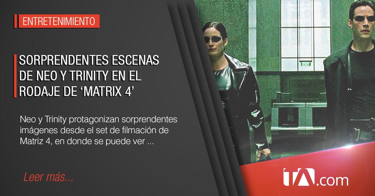 Se filtran sorprendentes imágenes de Neo y Trinity desde el set de 'Matrix  4'