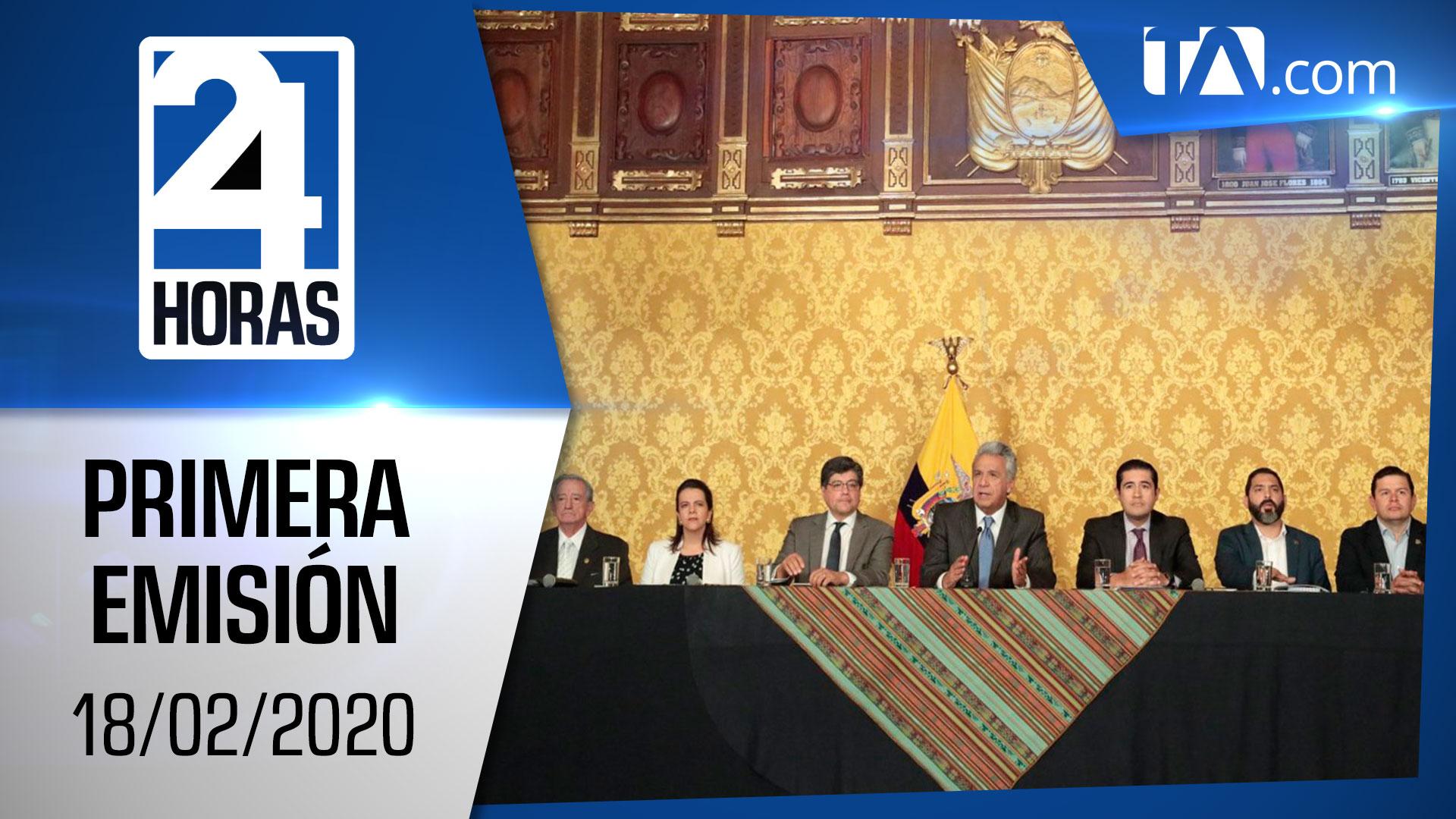 Noticias Ecuador: Noticiero 24 Horas 18/02/2020 (Primera Emisión)