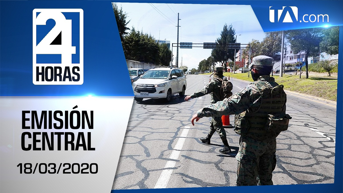 Noticiero 24 Horas, 18/03/2020 (Emisión Central)