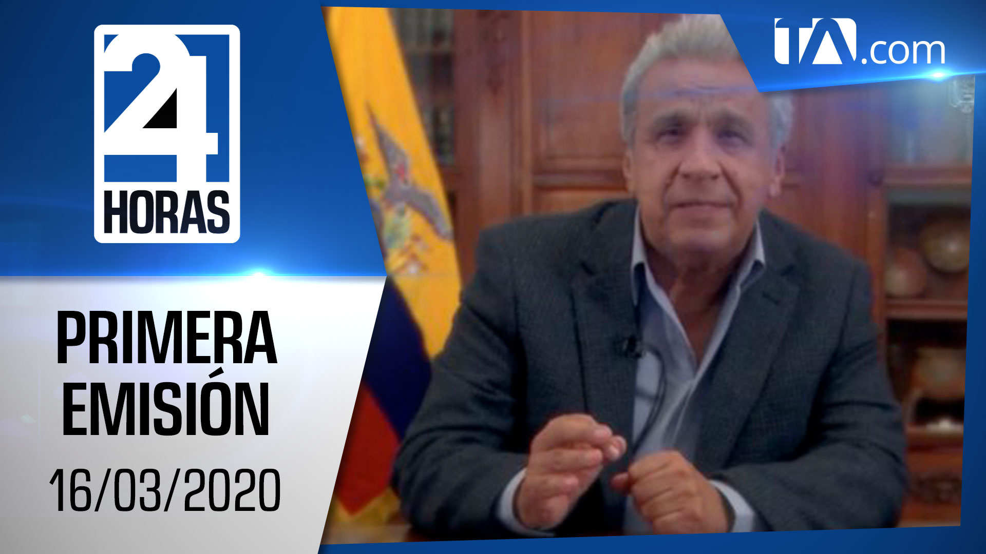 Noticias Ecuador: Noticiero 24 Horas 16/03/2020 (Primera Emisión)