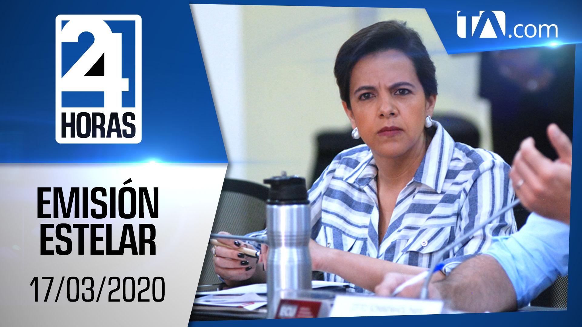 Noticias Ecuador: Noticiero 24 Horas, 17/03/2020 (Emisión Estelar)