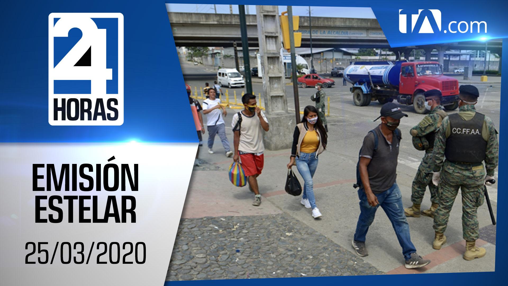 Noticias Ecuador: Noticiero 24 Horas, 25/03/2020 (Emisión Estelar)