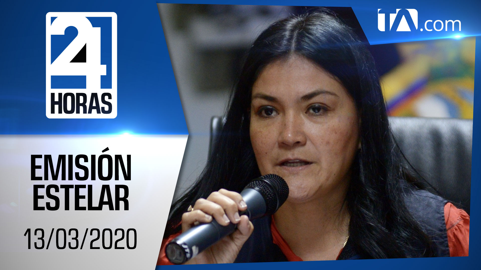 Noticias Ecuador: Noticiero 24 Horas, 13/03/2020 (Emisión Estelar)