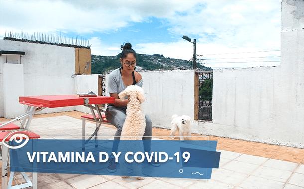 La importancia de la Vitamina D frente al COVID-19