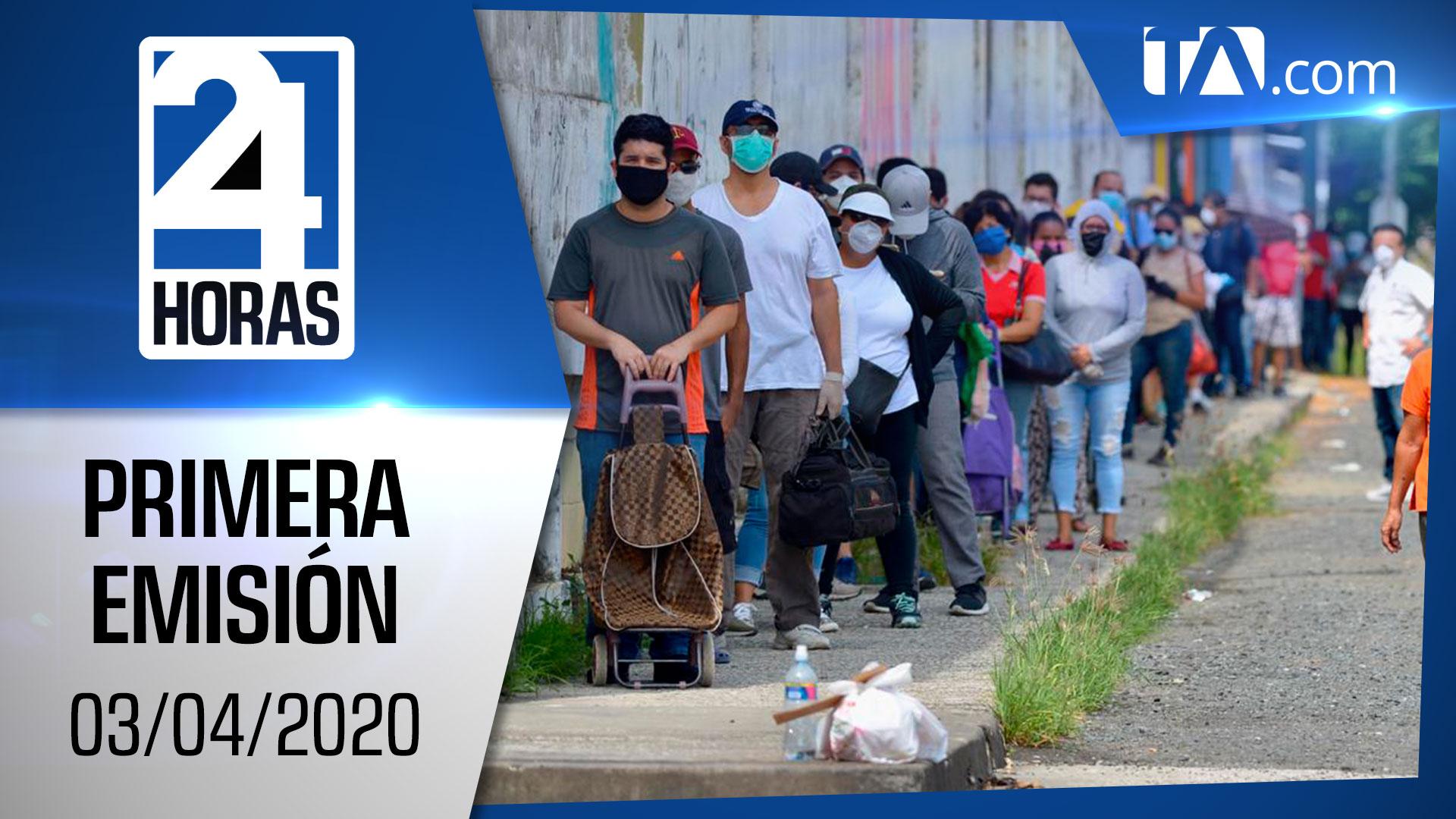 Noticias Ecuador: Noticiero 24 Horas 03/04/2020 (Primera Emisión)