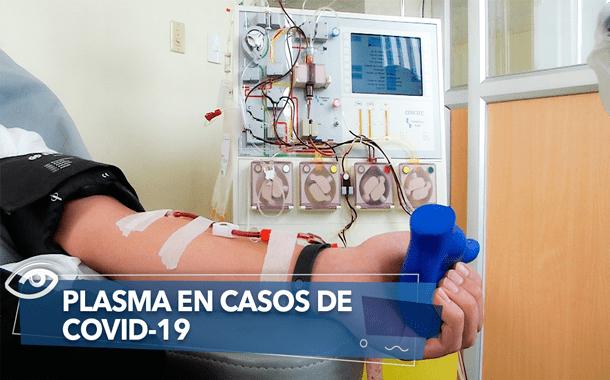 PLASMA EN CASOS DE COVID-19