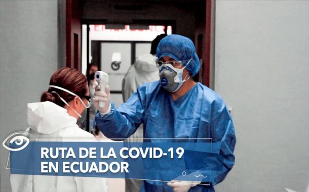 RUTA DE LA COVID-19 EN ECUADOR
