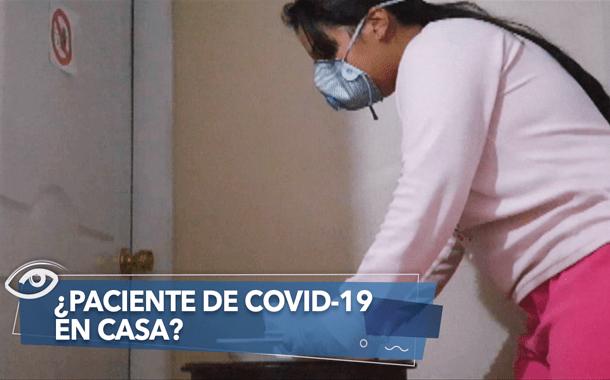 Cuidados y consejos para atender a un enfermo de COVID-19 en casa