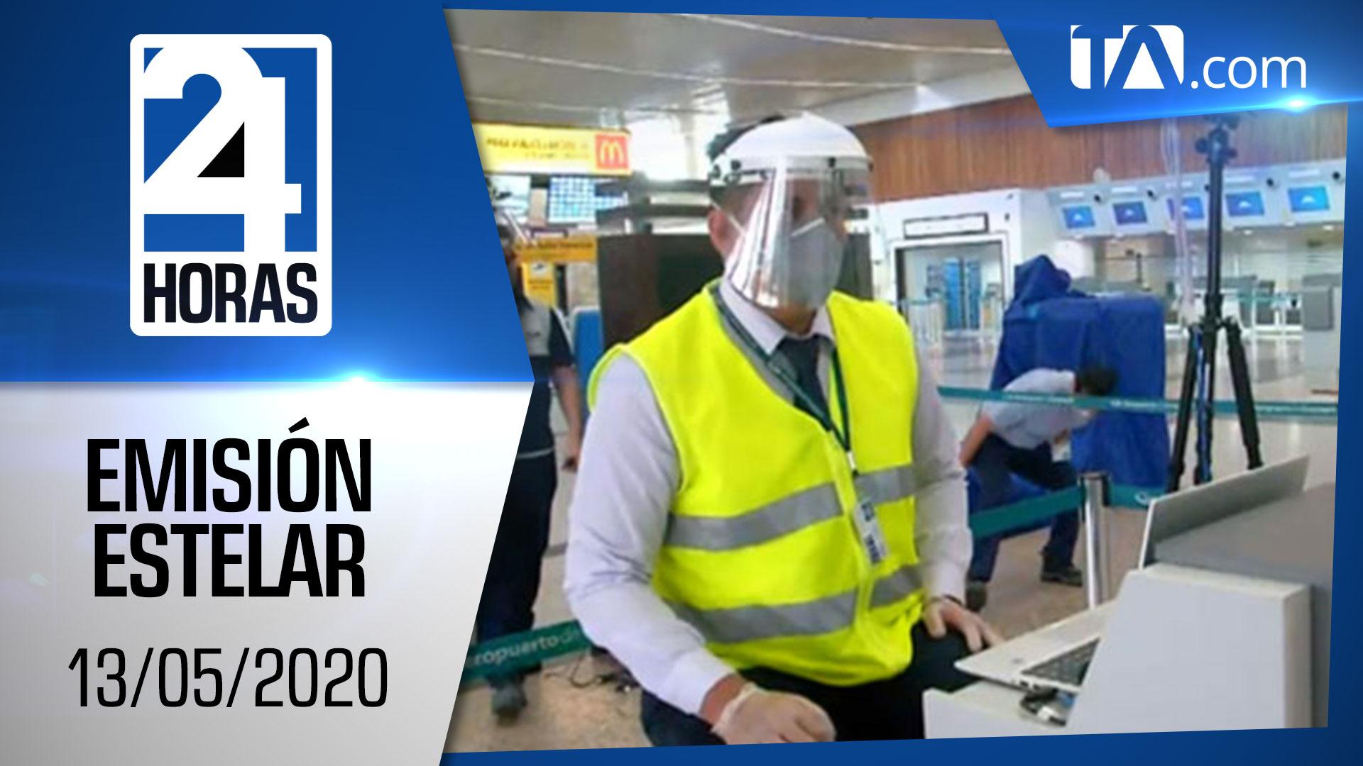 Noticias Ecuador: Noticiero 24 Horas, 13/05/2020 (Emisión Estelar)