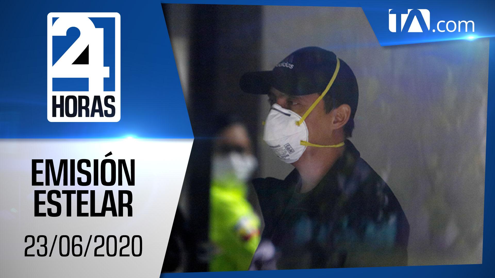 Noticias Ecuador: Noticiero 24 Horas, 23/06/2020 (Emisión Estelar)