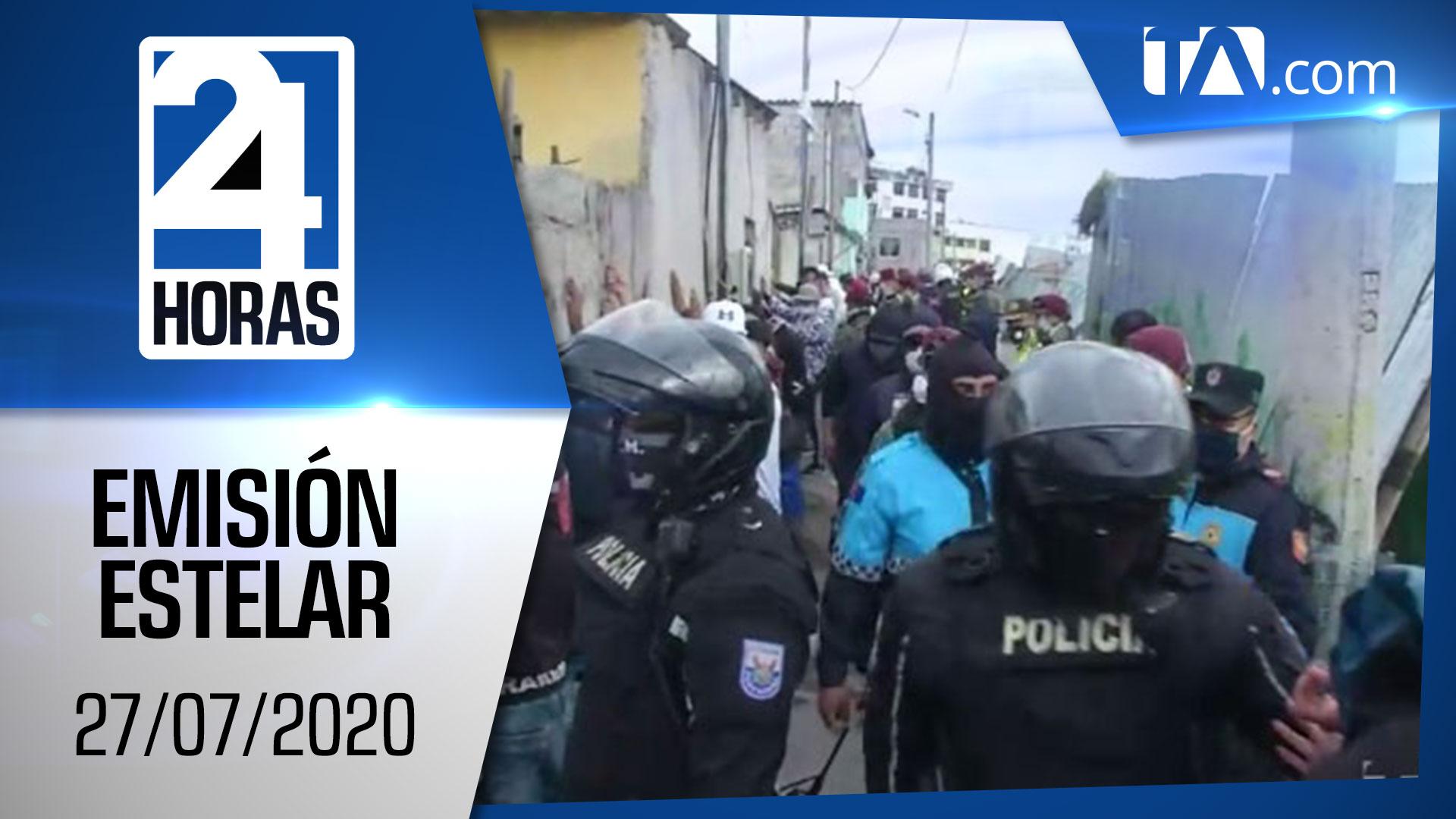 Noticias Ecuador: Noticiero 24 Horas, 27/07/2020 (Emisión Estelar)