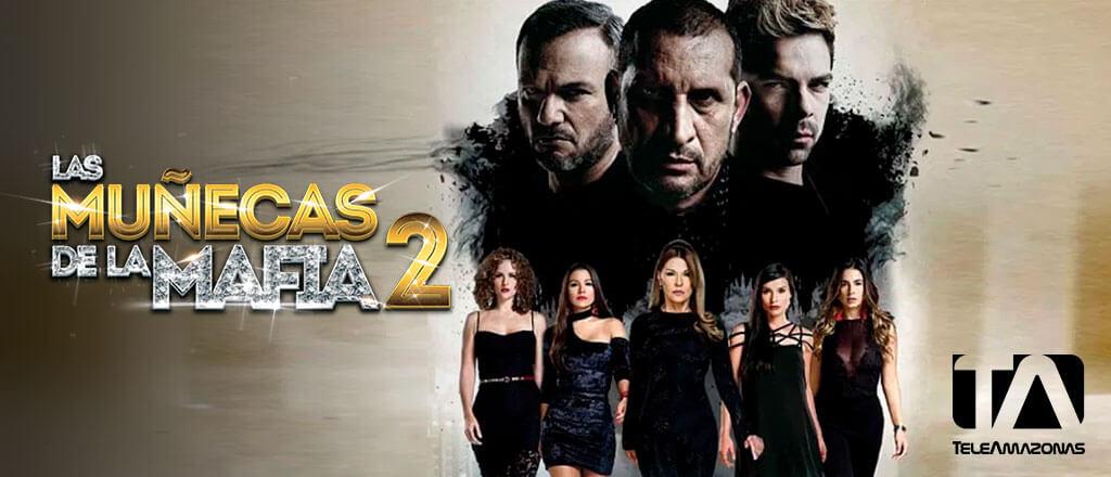 Las Muñecas de la Mafia 2